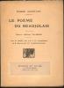 Le Poeme du Beaujolais. Avec des planches H.T. et des ornementations de E. Brouillard et P. Combet-Descombes.. AGUETANT Pierre.