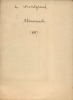 Le veritable almanach nouveau et prophetique de Pierre de Larivey 1887. Pierre de Larivey,de Montgrand R.Reboul,Jean de Montsoreau