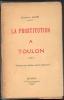 La prostitution à Toulon. DAVIN Emmanuel