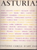 ASTURIAS ,oeuvre collective d'un groupe d'artistes éspagnols , peintres, sculpteurs, écrivains, poétes,44 Lithographies a fond teinté (Fernand Chenot) ...