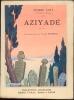 Aziyade. Loti, Pierre; Cyral, Henri (editor)