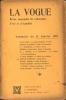 LA VOGUE Revue mensuelle de litterature, d'art et d'actualité. Nouv. série: N°25,15 janvier 1901. MARINETTI, Filippo Tommaso,Sansot-Orland, ...