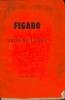 Figaro; tribune libre!!!. Louis Valder