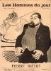 LES HOMMES DU JOUR, N° 42 PIERRE BIETRY. A. DELANNOY et FLAX (pseudonyme de VICTOR MERIC)