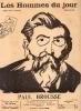 LES HOMMES DU JOUR, N° 39 PAUL BROUSSE[. A. DELANNOY et FLAX (pseudonyme de VICTOR MERIC)