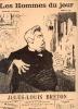 LES HOMMES DU JOUR, N° 44 JULES LOUIS BRETON. A. DELANNOY et FLAX (pseudonyme de VICTOR MERIC)