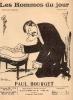 LES HOMMES DU JOUR, N° 45 PAUL BOURGET. A. DELANNOY et FLAX (pseudonyme de VICTOR MERIC)