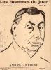 LES HOMMES DU JOUR, N° 47 ANDRE ANTOINE. A. DELANNOY et FLAX (pseudonyme de VICTOR MERIC)