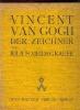 Vincent van Gogh. Der Zeichner. Meier-Graefe, Julius