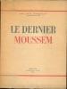Le dernier Moussem. DORGELES Roland