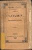 Tableau d'Avignon, chroniques du Vaucluse. Rastoul Alphonse