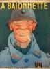 La Baïonnette, 2è série, N°38, N° spécial, Les loustics.. COLLECTIF BOFA