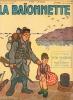 La Baïonnette, 2è série, N°47,N° spécial, Nos marins.. COLLECTIF GENTY