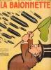 LA BAIONNETTE. Nouvelle Serie : N° 57, PACIFISTE ,Couverture illustrée par SEM. COLLECTIF