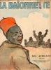 LA BAIONNETTE. Nouvelle Serie : N° 65, Nos Africains ,Couverture illustrée par Poulbot. COLLECTIF