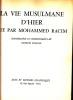 Vie (La) musulmane d'hier, vue par Mohammed Racim. Introduction et commentaires de Georges Marçais.. RACIM, MOHAMMED :