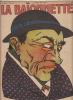 LA BAIONNETTE N° 199-24 avril 1919-Textes de Monsieur Grinche et Léo Larguier. COLLECTIF