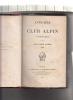Annuaire du Club Alpin Francais. Neuvieme Annee 1882. Club Alpin