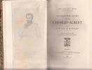 Prologue d'un règne - La Jeunesse du roi Charles-Albert Epilogue d'un règne, Milan, Novare et Operto - Les dernières années du roi Charles-Albert ,2 ...