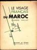 Le Visage français du Maroc.. VAILLAT Léandre