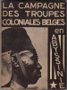 La campagne des troupes coloniales belges en Abyssinie.. WERBROUCK, CAPITAINE-COMMANDANT R