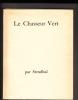 Chasseur (Le) Vert. Gravures originales de J.E. Laboureur.. LABOUREUR - STENDHAL - Jean-Emile LABOUREUR