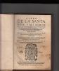 Libro de la Santa vida y milagros del illustrissimo Fr. Thomas de Villanueva arzobispo de Valencia, de la Orden de San Augustin, beatificado por Paulo ...