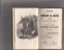 Histoire de Napoléon le Grand, ou Détails sur sa famille, sa naissance, son éducation, son mariage, ses conquêtes, ses généraux, son exil et sa mort, ...