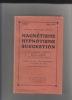 Méthode scientifique moderne de Magnétisme, Hypnotisme, Suggestion. Lucidité somnambulique. Clairvoyance. Télépsyché. Médiumnisme. Thérapie ...