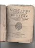Coutumes générales des pays et duché de Berry avec les commentaires de Gaspard Thaumas de La Thaumassière, Escuyer , Sieur de Puy-ferrand, Avocat en ...