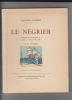 Le négrier ,llustrations originales in et hors-texte en couleurs de Joe Hamman,Préface de Pierre Mac-Orlan. . CORBIERE Edouard HAMMAN Joe