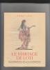 Le Mariage de Loti.. LOTI (Pierre).