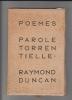Poèmes de parole torrentielle. DUNCAN (Raymond).