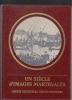 UN SIECLE d'IMAGES MARTÈGALES ( Ville de MARTIGUES ). Maurice PASCAL & Collectif