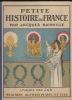 Petite Histoire de France, par Jacques Bainville. Imagée par Job. Jacques Bainville