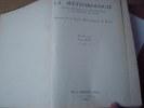 LA METEOROLOGIE revue de météorologie et de physique du globe et annuaire de la société météorologique de France 1925 - Nouvelle série tome I ou XVI ...