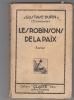 """Les Robinsons de la paix.. Gustave Dupin sous le pseudonyme de """" Ermenonville """"."""
