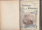 La France galante: ruffians et ribaudes au moyen-âge, d'après l'histoire de la prostitution de Pierre Dufour, les chroniques du temps, les Romans de ...