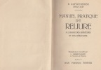 Manuel pratique de Reliure à l'usage des amateurs et des débutants. Enseignement recueilli par L. Ombredanne.. AUFSCHNEIDER P.