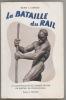 La Bataille du Rail.La construction du chemin de fer de Matadi au Stanley-Pool,. CORNET René J.