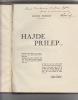 Hadje Prilep,,,( Journal d'un Poilu d'Orient). Roger Pernot
