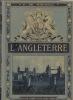 L'ANGLETERRE, depuis son origine jusqu'à nos jours. Préface de M. Le Marquis de Ségur.. MOUSSAC (E. de).
