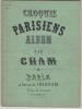 Croquis Parisiens. Album.. CHAM.- (Pseud. d' Amédée Charles Henri de Noé)