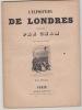 L'EXPOSITION DE LONDRES CROQUEE PAR CHAM. DEUXIEME PROMENADE. CHAM.- (Pseud. d' Amédée Charles Henri de Noé)