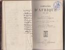 Campagnes d'Afrique, 1835-1848. Lettres adressées au Maréchal de Castellane par les Maréchaux Bugeaud, Clauzel, Valée, Canrobert, Forey, Bosquet, et ...