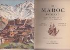 Au Maroc inconnu. Dans le haut-Atlas et le Sud Marocain. Texte de Jacques Felze. Illustrations de Th.-J. Delaye.. FELZE Jacques