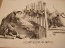 Orgue-Viennet Lithographie originale en noir sur Velin blanc.. Attribué à Traviès de Villers, Charles Joseph (dit C. J. Traviès)