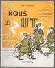 Nous les (Z). U.T. Photographies de Henri Bertrand. Dessins de Maurice Benz et William Tapia. 1e édition.. DURRIEUX, Serge.