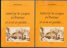 Saint-Cyr-les-Lecques en Provence et si on en parlait - 2 volumes complet . Albert Bouhana