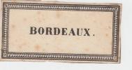 etiquette de BORDEAUX -  Etiquette- litho originale en noir fin XIXe,bords à frise.